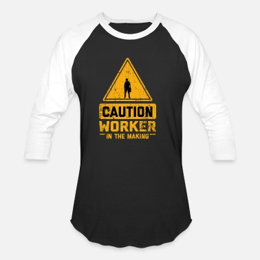 Selfemployed CAUTION Worker In The Making - Unisex Baseball T-Shirt