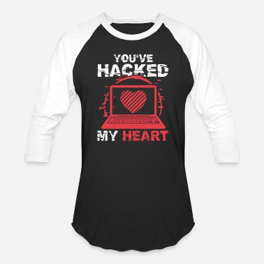 Hack A Day You ve Hacked My Heart Valentine's Day Gift - Baseball T-Shirt