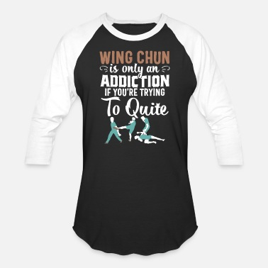 Wing Wing chun t-shirt Kung Fu Martial Arts Addiction - Baseball T-Shirt