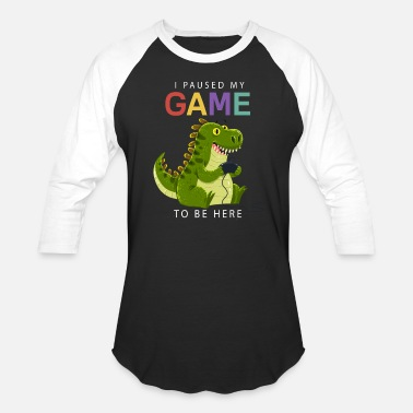 Game I paused my game to be here t shirt XB Controller - Unisex Baseball T-Shirt