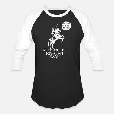 Knights Cross What does the knight say? - Baseball T-Shirt