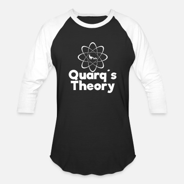 Quark Quarks String Theory Physics science - Unisex Baseball T-Shirt