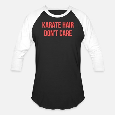 Pink Karate Belt Funny Karate Design Karate Hair Dont Care Pink Light - Baseball T-Shirt
