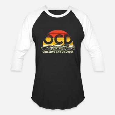 Drag Race Obsessive Car Disorder Gift for Racer or Drifter - Unisex Baseball T-Shirt