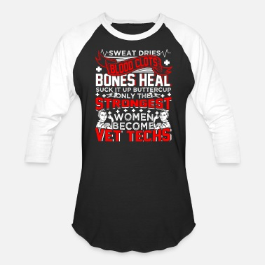 Shop Funny Vet-tech Quotes T-Shirts online | Spreadshirt