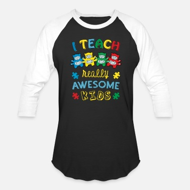 Awesome Autism Autism I Teach Awesome Kids Autism Awareness - Baseball T-Shirt