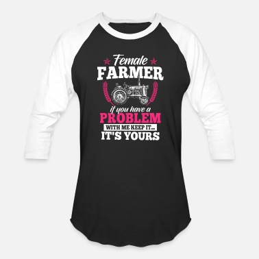 Farmer Sayings farmer woman shirt - tractor - Female farmer - Baseball T-Shirt