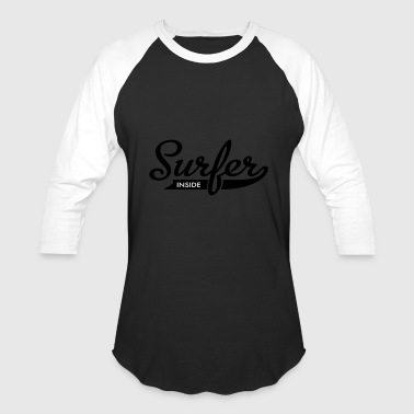 surfer - Baseball T-Shirt