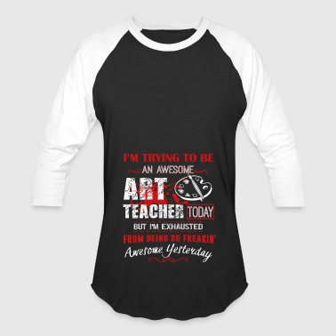 Awesome Art Teacher Shirt - Baseball T-Shirt