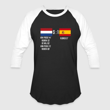 Netherlands 5-1 Spain - Baseball T-Shirt