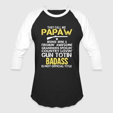 BADASS PAPAW - Baseball T-Shirt