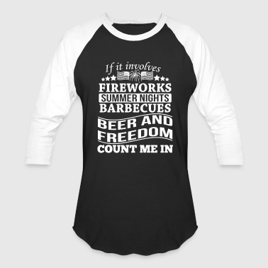 Fireworks Barbecues Beer And Freedom - Baseball T-Shirt