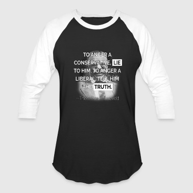 Funny Consevative Shirt To Anger A Conservative - Baseball T-Shirt