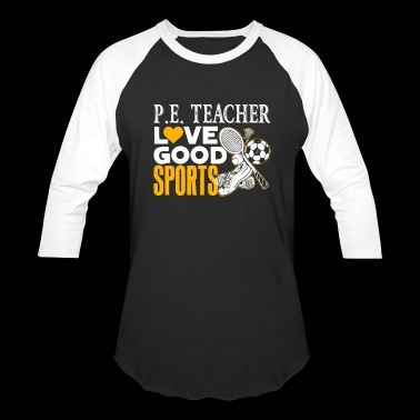 Physical Education Teacher Shirt - Baseball T-Shirt