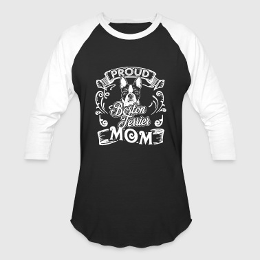 Boston Terrier Shirt - Boston Terrier Mom Tees - Baseball T-Shirt