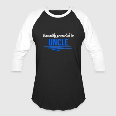 Recently Promoted To Uncle - Baseball T-Shirt