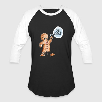 Oh Snap! Gingerbread Man Gift Christmas - Baseball T-Shirt