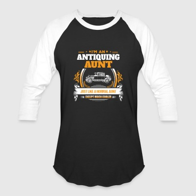 Antiquing Aunt Shirt Gift Idea - Baseball T-Shirt