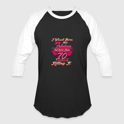 70th year birthday gift party tee shirt - Baseball T-Shirt