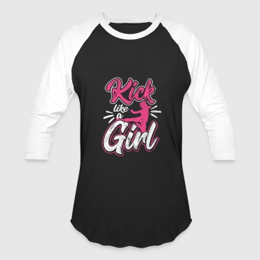 Kick like a girl - Shirt for Karate as a gift - Baseball T-Shirt