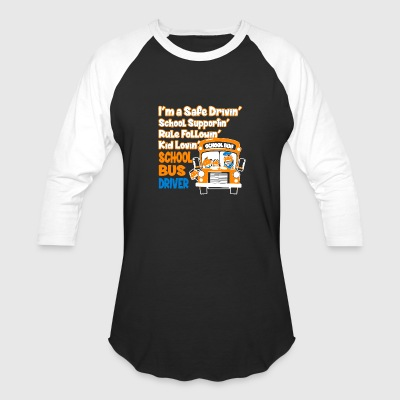 School Bus Drive Shirt - Baseball T-Shirt