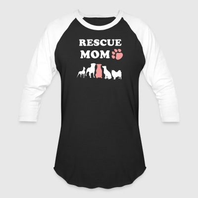 Rescue Dog Mom Shirt - Baseball T-Shirt