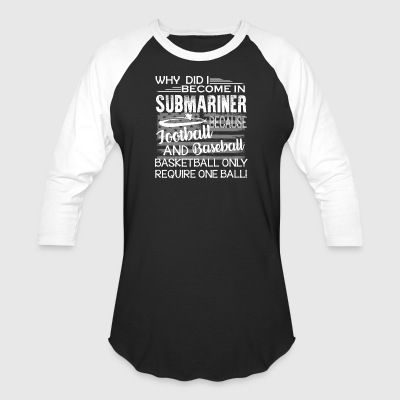 Submariner Shirts - Baseball T-Shirt