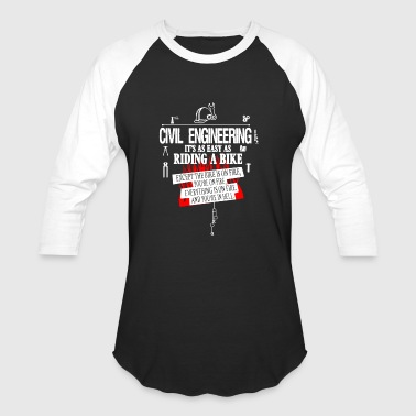 Civil Engineering Shirts - Baseball T-Shirt