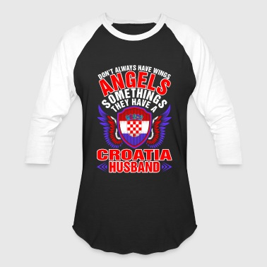 Angels Have A Croatia Husband - Baseball T-Shirt