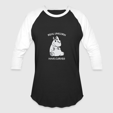 real unicorn have curves - Baseball T-Shirt