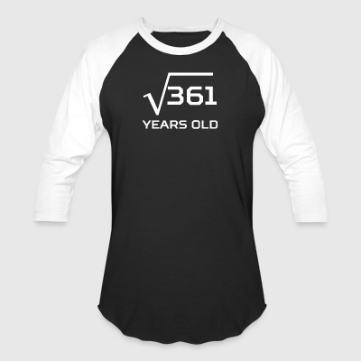 Square Root 361 Funny 19 Years Old 19th Birthday - Baseball T-Shirt