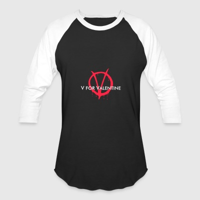 V for Valentine - Baseball T-Shirt