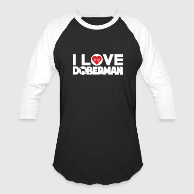 Doberman I Love My Doberman No Frame Chunky Font - Baseball T-Shirt