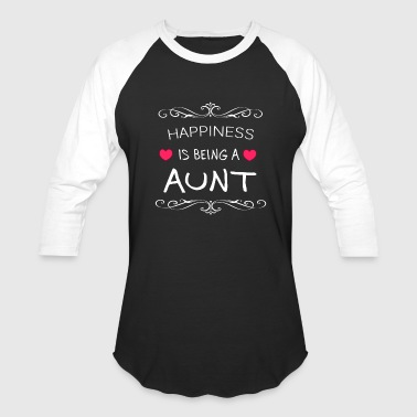 Happiness Is Being a AUNT - Baseball T-Shirt