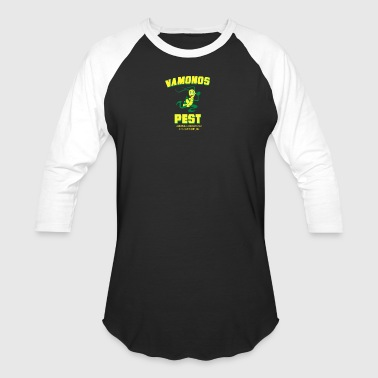 VAMONOS PEST - Baseball T-Shirt