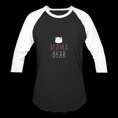 MAMA BEAR - Baseball T-Shirt