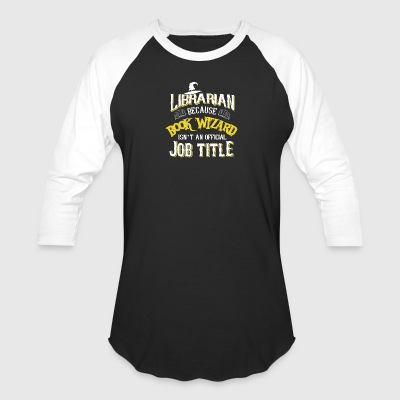 Librarian Book Wizard Shirt - Baseball T-Shirt