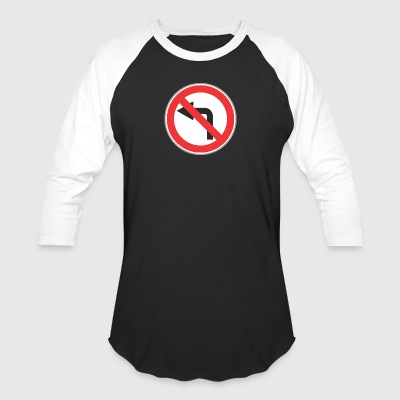 Road_sign_left_restricted - Baseball T-Shirt