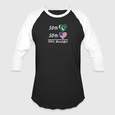 50% Pakistani 50% American 100% Beautiful - Baseball T-Shirt