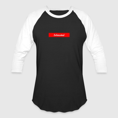 exhausted supreme logo - Baseball T-Shirt