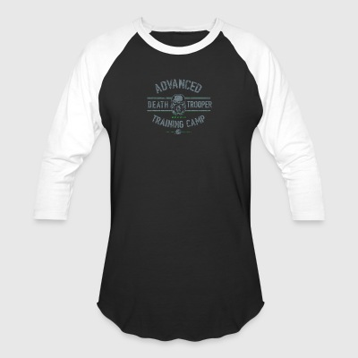 Advanced Death Trooper Training Camp - Baseball T-Shirt