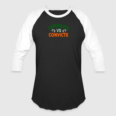 Catholics vs Convicts - Baseball T-Shirt