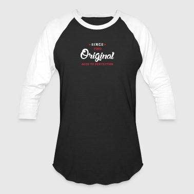 Since 1960 Original Aged To Perfection - Baseball T-Shirt