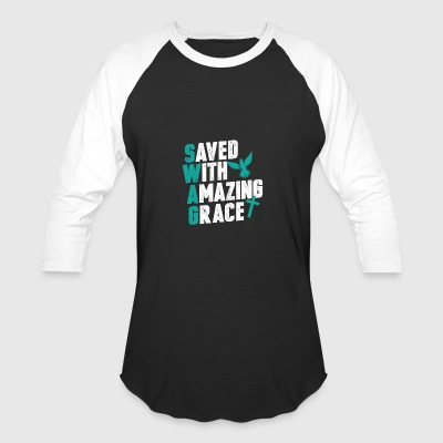 SWAG - Save With Amazing Grace - Baseball T-Shirt