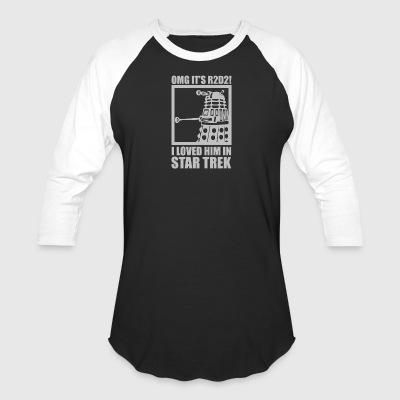 R2D2 Dalek Star Wars Dr Who Trek - Baseball T-Shirt