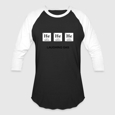 Laughing gas - Baseball T-Shirt