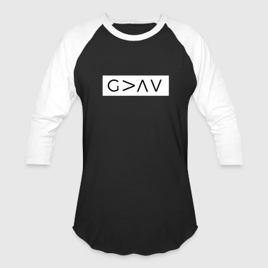 God Is Greater Than The Highs And Lows - Baseball T-Shirt