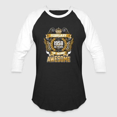 February 1958 60 Years Of Being Awesome - Baseball T-Shirt