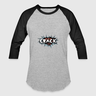 Crack - Baseball T-Shirt