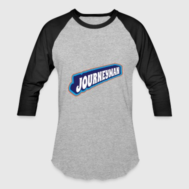 Journeyman - Baseball T-Shirt